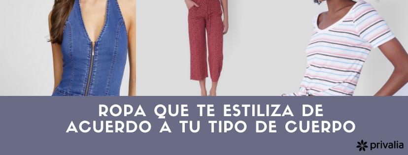 Usa la ropa adecuada y estiliza tu cuerpo